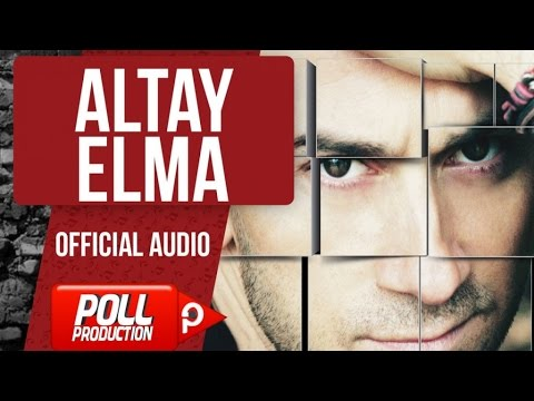 Altay - Elma - ( Official Audio )