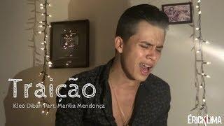 Traição - Kleo Dibah Part. Marília Mendonça (Cover)