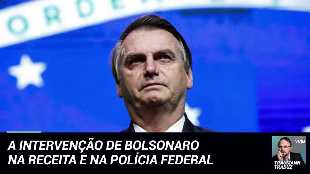 VEJAPONTOCOM - A intervenção de Bolsonaro na Receita e na Polícia Federal