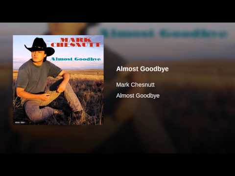 Almost Goodbye