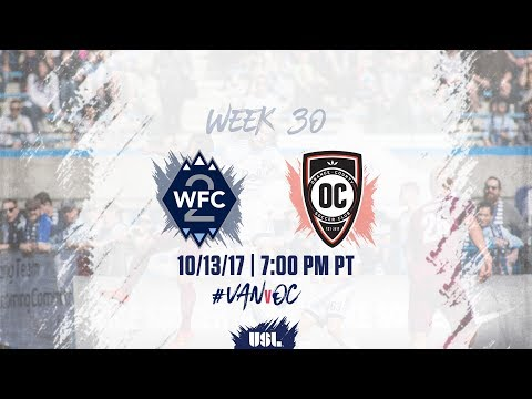 USL LIVE - Vancouver Whitecaps FC 2 vs Orange County SC 10/13/17