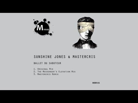 [MBR05] Sunshine Jones & Mastercris - Ballet Du Saboteur (The Messenger's Elevation Mix)