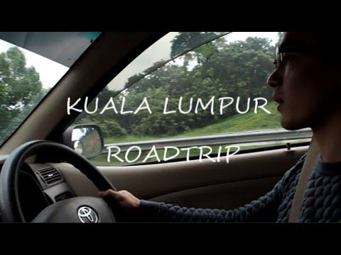 Kuala Lumpur Road Trip