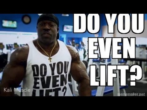 Do You Even Lift