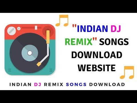 Dj Remix Indian Songs Download Free