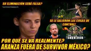 Se viene una Falsa eliminación?? Aranza Fuera de Survivor México!