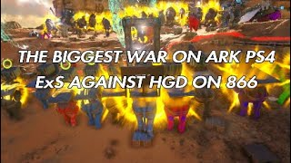 Ark PVP OFFICIAL - ExS Vs HGD On 866