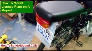 How To Mount License Plate on A Moped  How To Build a Motorized Bike Part 28