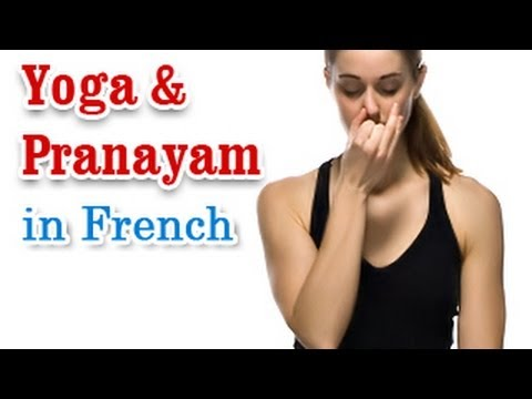 Yoga And Pranayam - Health Wellness ,Yoga Breathing and Diet Tips in French