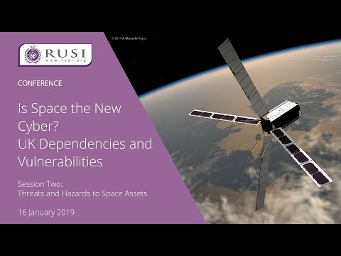 Is Space the New Cyber? UK Dependencies and Vulnerabilities
