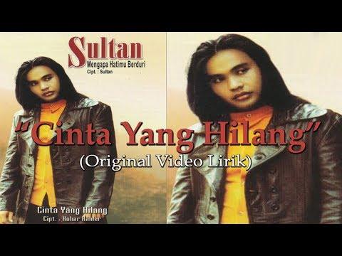 Sultan - Cinta Yang Hilang Original VCD Karaoke (Video Lirik)