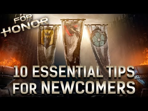[For Honor] 10 Essential Tips For Newcomers