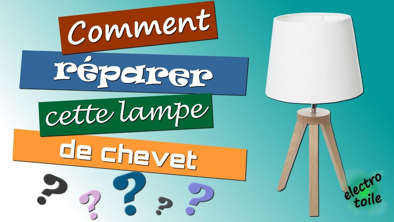Monter Une Lampe De Chevet comment réparer une lampe de chevet ?