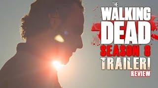 The Walking Dead Season 8 Trailer Review!