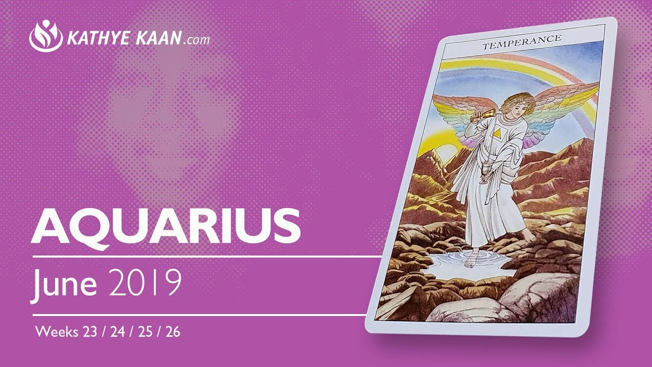 AQUARIUS June 2019 Psychic Tarot Reading | Monthly Horoscope