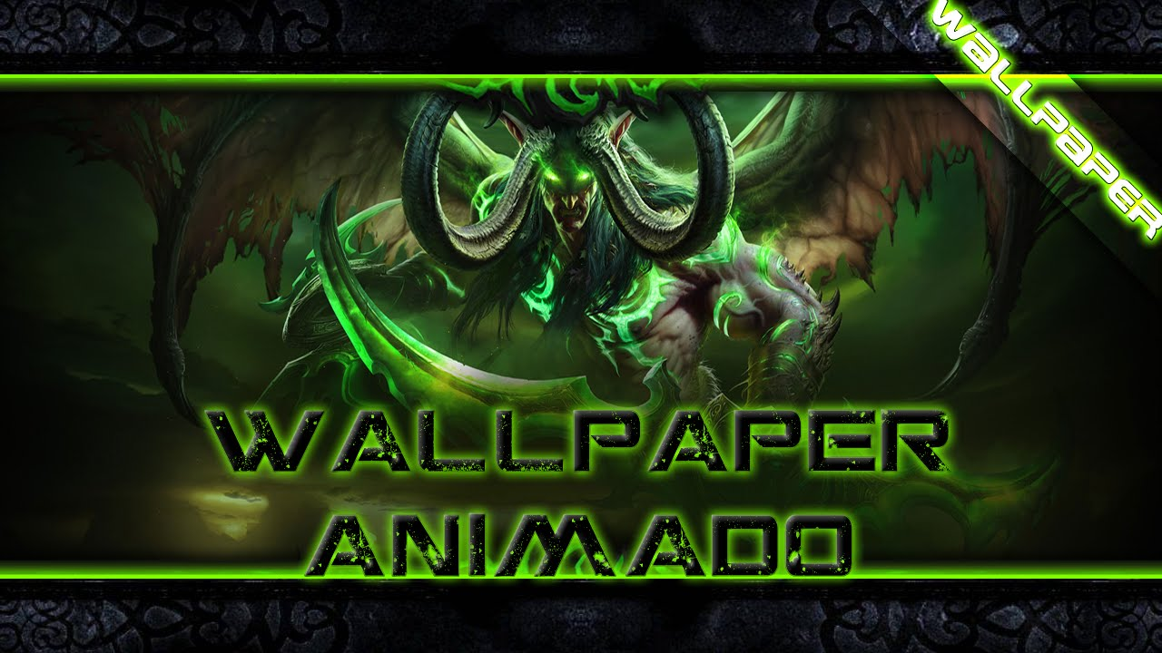 World Of Warcraft Legion Wallpaper Animado Full Hd 1080p Dreamscene Codec Actualizado