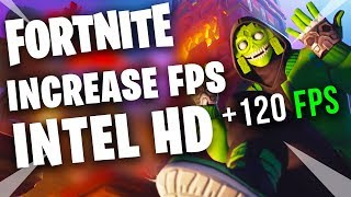 Fortnite - Intel HD FPS Guide Season 8 FPS Boost Fix Lag & Stuttering Tips and Tricks Improve FPS!