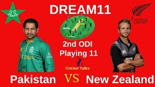 Pakistan vs New Zealand 2nd ODI Dream11   NZ vs PAK Dream11   PAK vs NZ Important News and Playing11