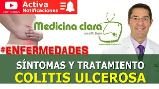 Colitis ulcerosa. Resumen de la enfermedad. Mejor tratamiento. Medicina Clara con el Dr. Bueno