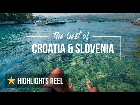 Croatia and Slovenia: Travel highlights