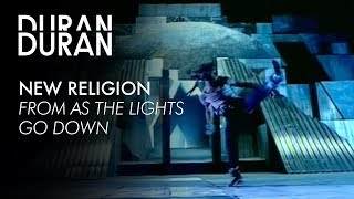 Duran Duran - New Religion from AS THE LIGHTS GO DOWN YouTube Videos