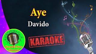 [Karaoke] Aye- Davido- Karaoke Now