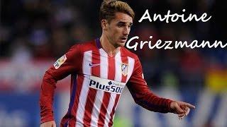 Antoine Griezmann ►Colors ● 15/16 ● Atlético Madrid ● ᴴᴰ