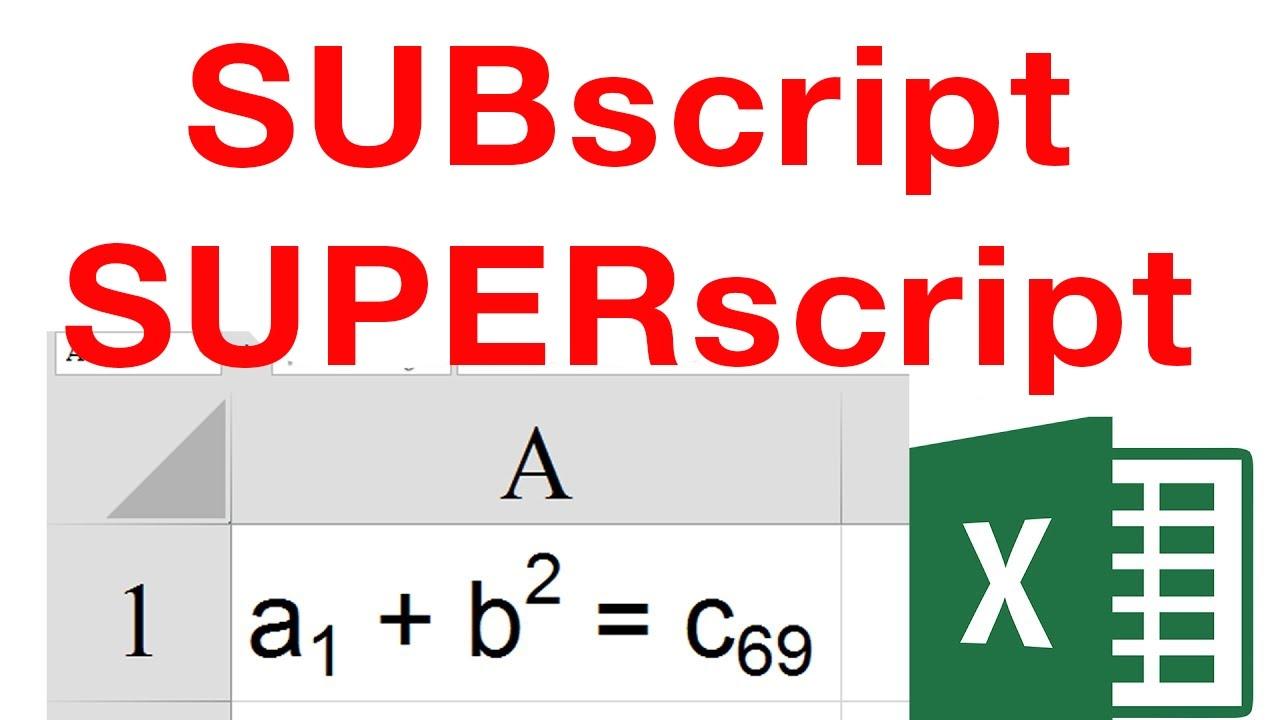 Using quick supesrcript and subscript in Excel – Cách tạo chỉ số trên, chỉ số dưới trong Excel