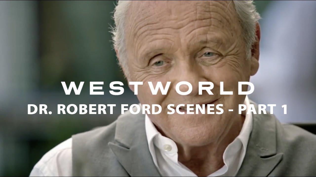 Download Westworld scenes of Dr. Robert Ford (Part 1)