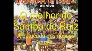 Samba de Raiz - A batucada dos nossos tantãs