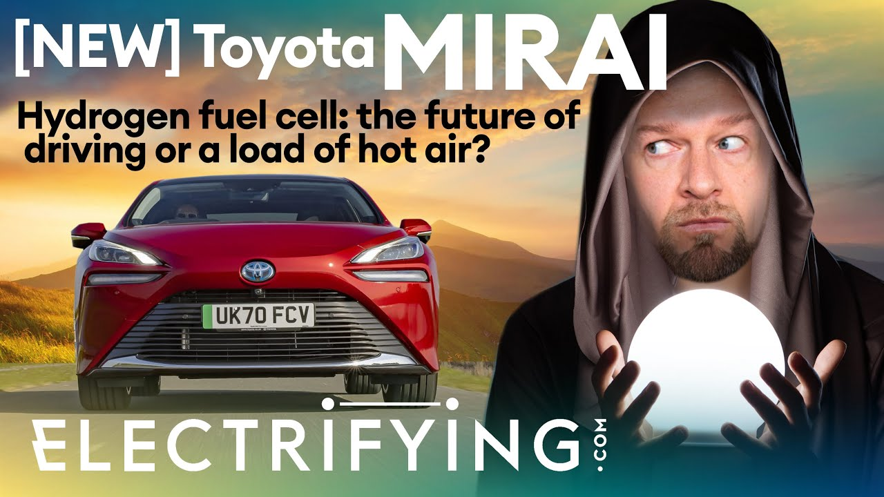 New Toyota Mirai 2021 in-depth review: Is hydrogen the future or a load of hot air? / Electrifying