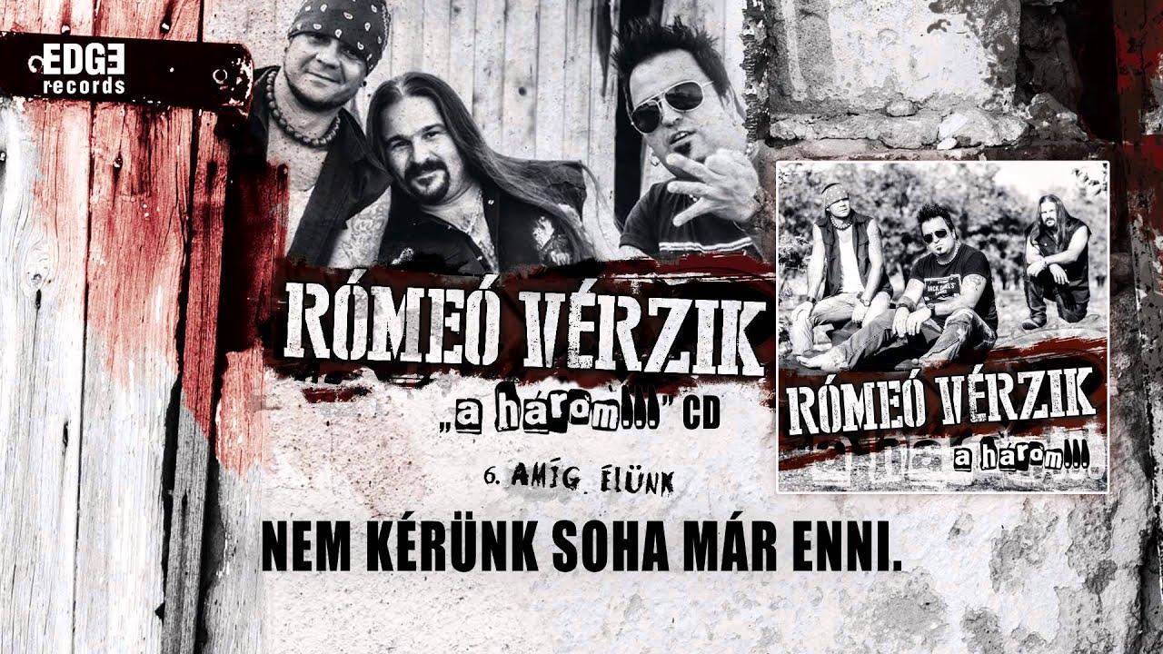 romeo-verzik-amig-elunk-hivatalos-szoveges-official-lyrics-video-romeo-verzik