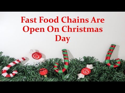 Fast food places open on christmas near me