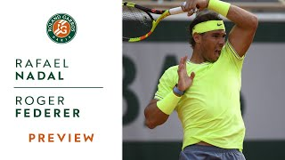 Rafael Nadal vs Roger Federer - Semi-Final Preview | Roland-Garros 2019