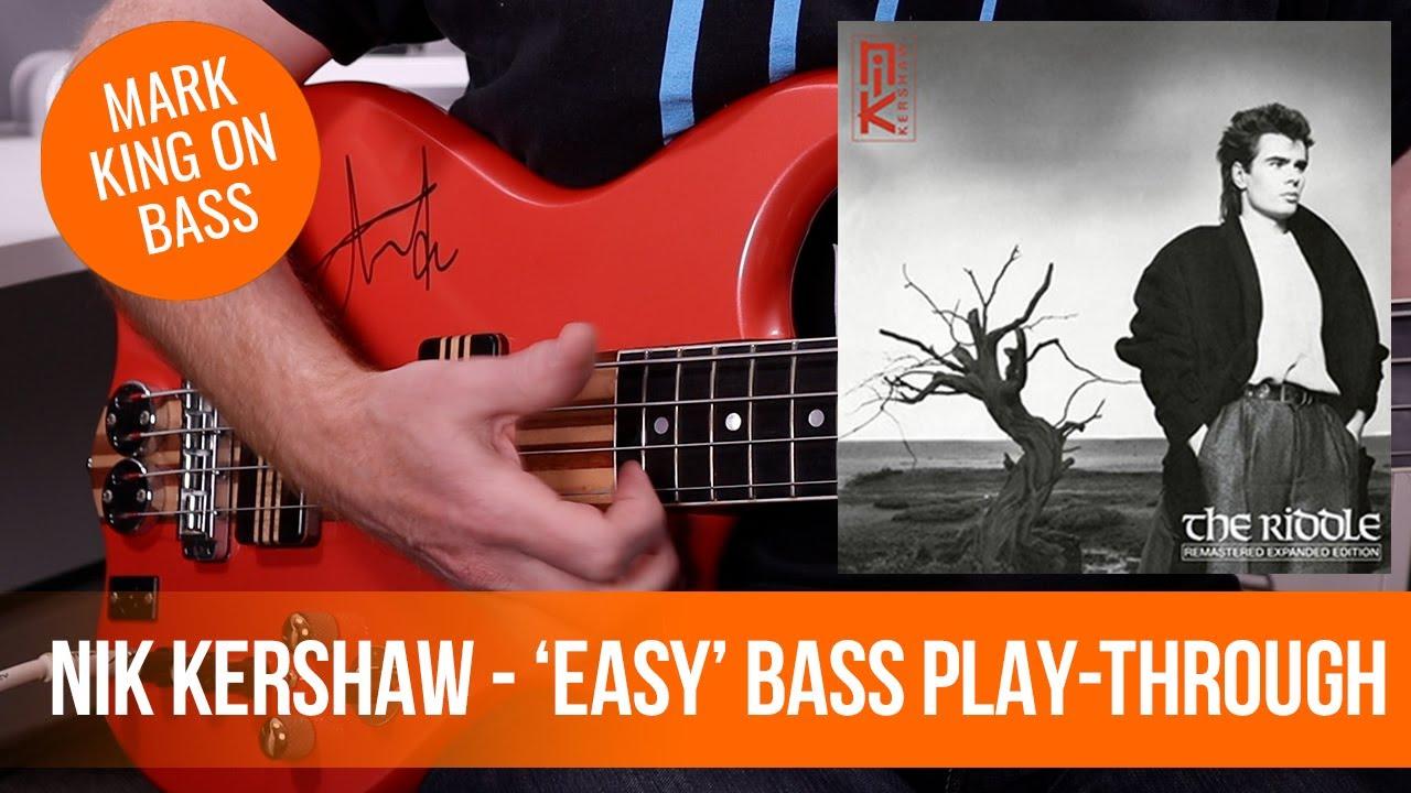Mark King's bassline on 'Easy' by Nik Kershaw