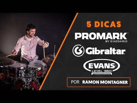 5 DICAS por RAMON MONTAGNER | Evans + Promark + Gibraltar