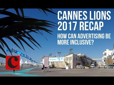Cannes 2017 Recap: Is Advertising Making Progress on Diversity?