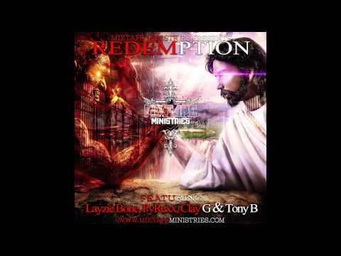 Mixtape Ministries - God Bless America (ft. Tony B, Clay G, Benjah & Layzie Bone)