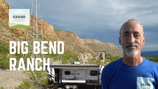 Ep. 120: Big Bend Ranch | Texas State Park RV travel camping
