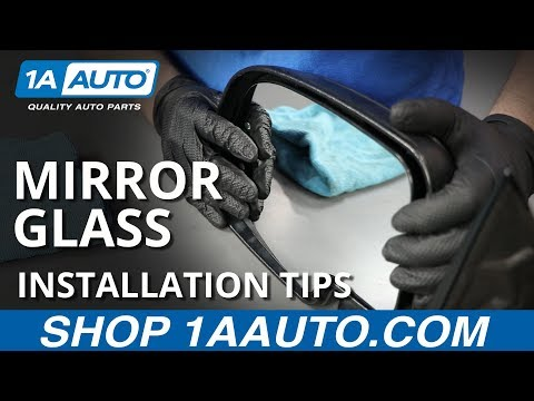 How to Properly Install Side View Mirror Glass