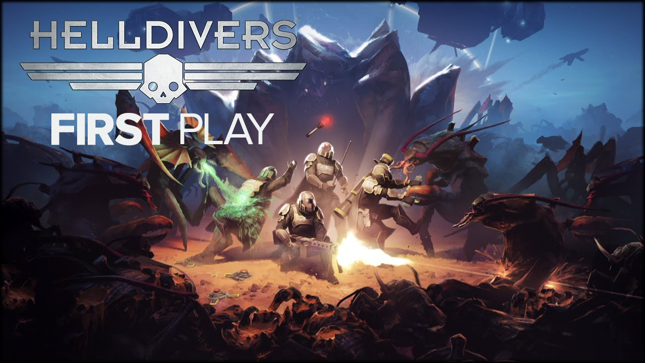 First Play: Helldivers