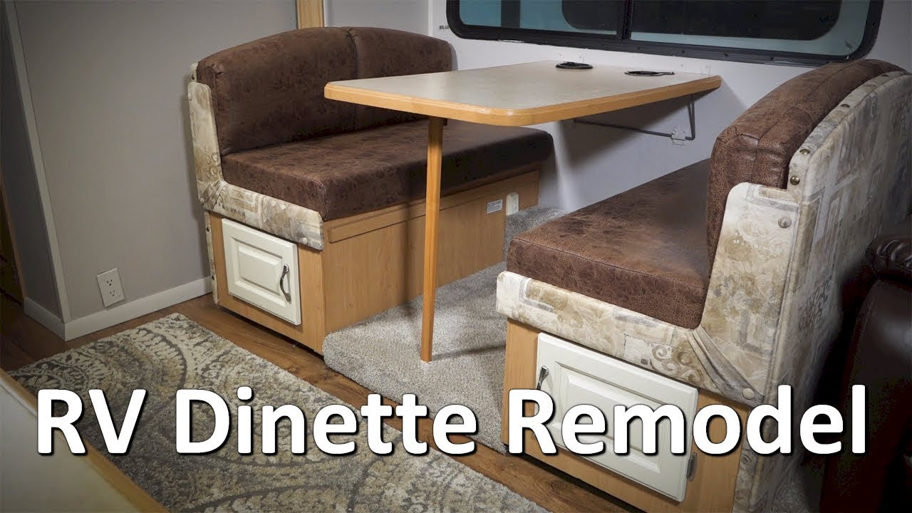 RV Renovation and Remodel  Complete Dinette Redo  YouTube