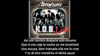 Aventura - Los Infieles (lyric - letra)