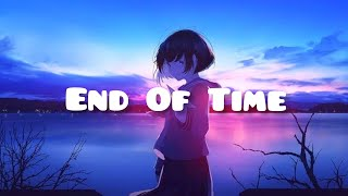Nightcore - End Of Time (Alan Walker, K-391 and Ahrix)
