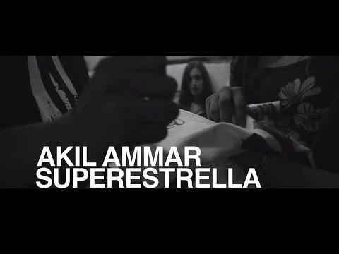 Akil Ammar - SUPERESTRELLA