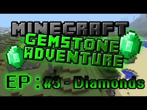 Gemstone Adventure #3 - Diamonds!!!!!