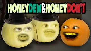 Annoying Orange - Honeydew and Honeydon