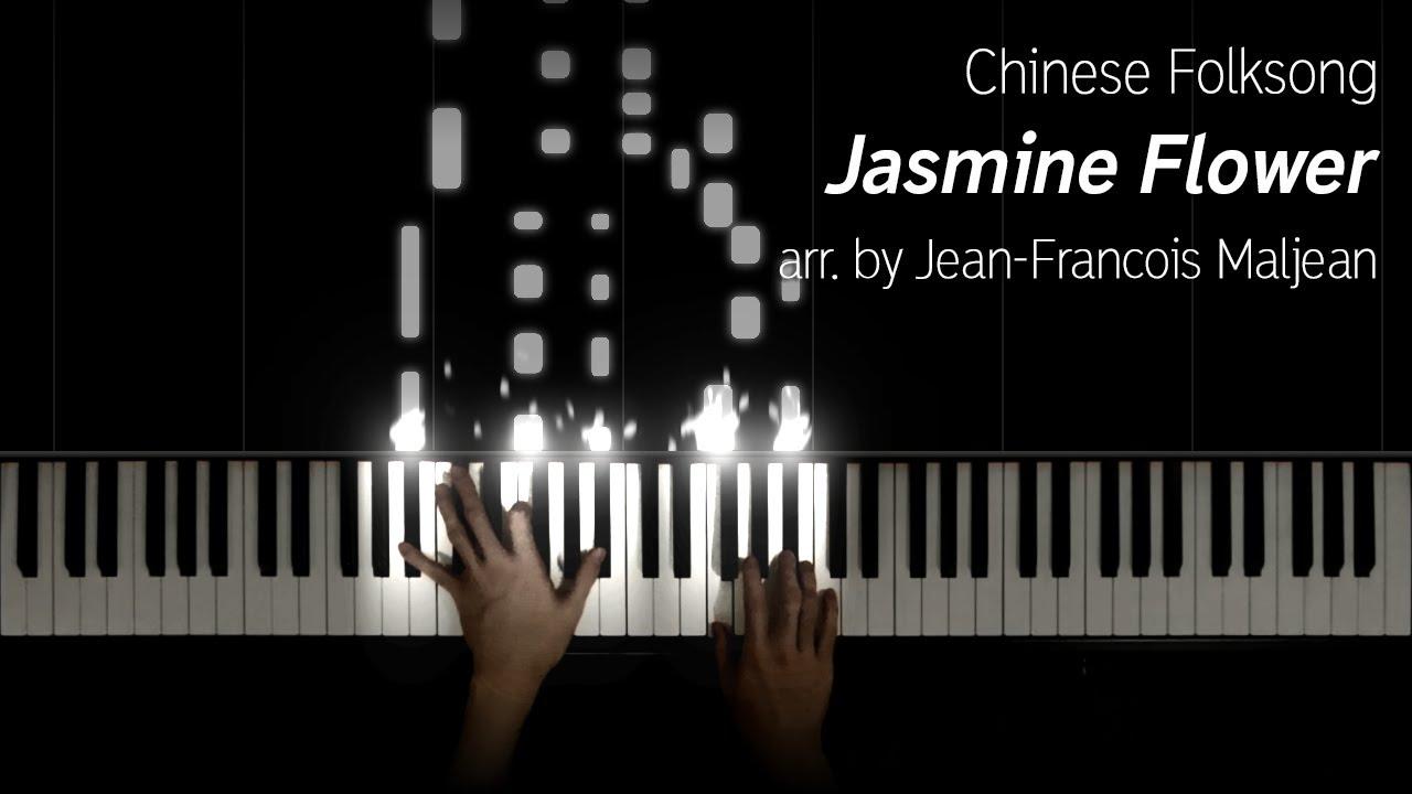 Jasmine Flower Moli Hua 茉莉花 Arr By Jean Francois Maljean Youtube