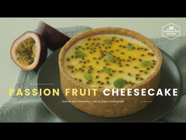 노오븐! 패션 후르츠 레어 치즈케이크 만들기 : No-Bake Passion fruit Cheesecake Recipe - Cooking tree 쿠킹트리*Cooking ASMR