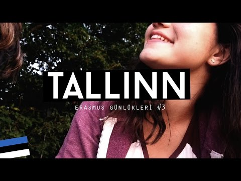 Erasmus Günlükleri #3: Tallinn